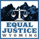 Equal Justice Wyoming